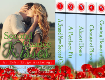 Second Chance Kisses: An Echo Ridge Anthology #4